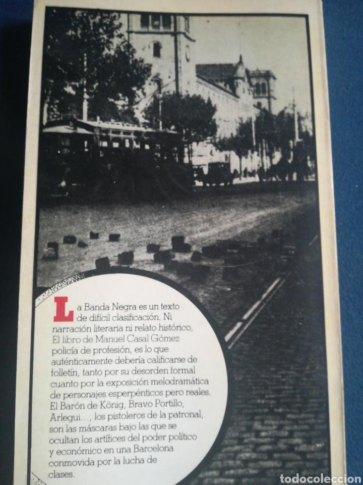 Libros de segunda mano: La Banda Negra El origen y la actuación de los pistoleros en Barcelona Csal Gómez 1918-1921 - Foto 2 - 197857056