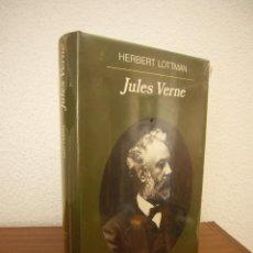 Libros de segunda mano: HERBERT LOTTMAN: JULES VERNE (ANAGRAMA, 1998) TAPA DURA. PRECINTADO. COMO NUEVO. MUY RARO.. Lote 197905410