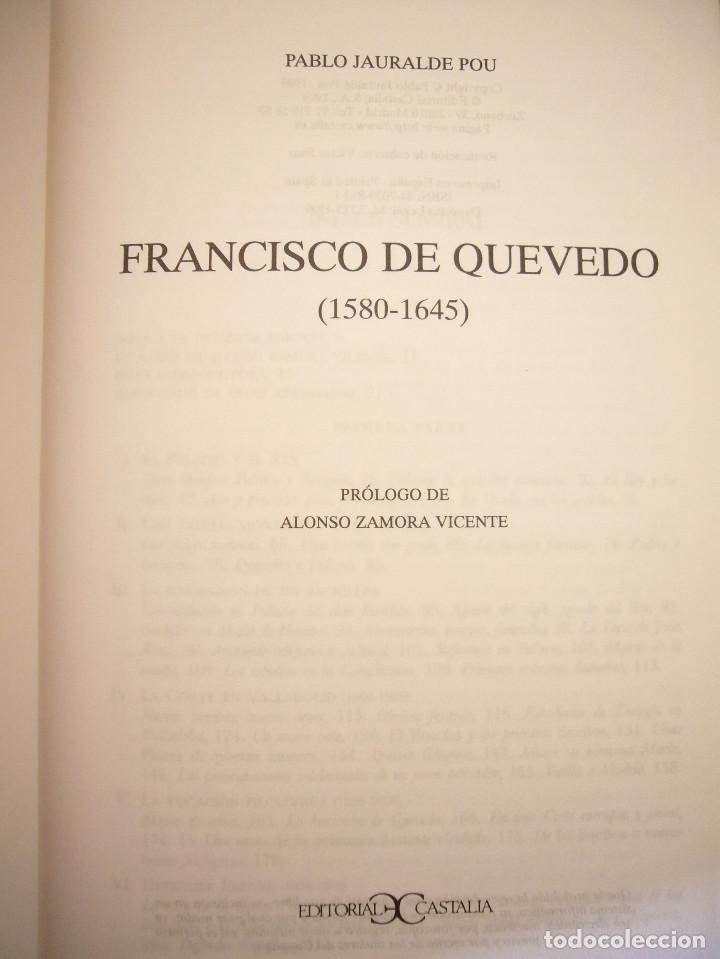 Libros de segunda mano: PABLO JAURALDE POU: FRANCISCO DE QUEVEDO 1580-1645 (CASTALIA, 1999) TAPA DURA. RARO. - Foto 4 - 197905866