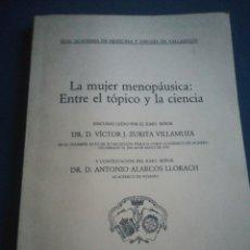 Libros de segunda mano: LA MUJER MENOPAUSICA ENTRE EL TÓPICO Y LA CIENCIA VÍCTOR J ZURITA VILLAMUZA 1993. Lote 198051016