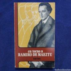 Libros de segunda mano: EN TORNO A RAMIRO DE MAEZTU - VARIOS AUTORES - BIBLIOTECA ALAVESA LUIS DE AJURIA. Lote 198156577