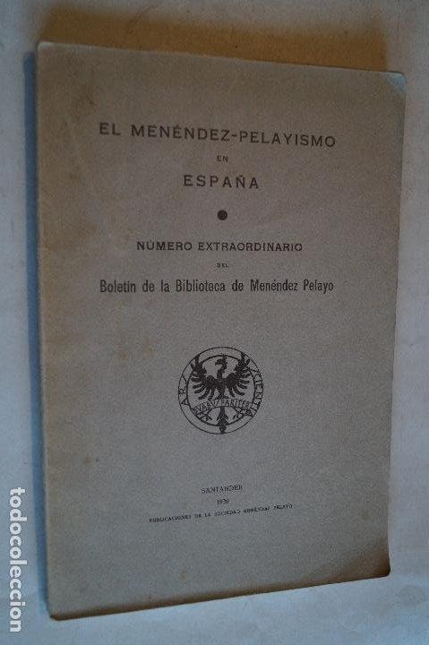 EL MENÉNDEZ - PELAYISMO EN ESPAÑA. NÚMERO EXTRAORDINARIO. 1939 (Libros de Segunda Mano (posteriores a 1936) - Literatura - Ensayo)