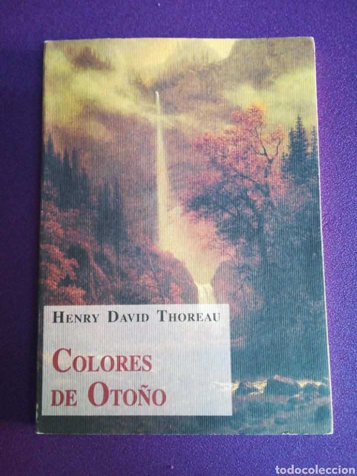 COLORES DE OTOÑO. HENRY DAVID THOREAU. OLAÑETA (Libros de Segunda Mano (posteriores a 1936) - Literatura - Ensayo)