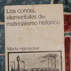 Libros de segunda mano: LOS CONCEPTOS ELEMENTALES DEL MATERIALISMO HISTÓRICO MARTA HARNECKER . Lote 199468376