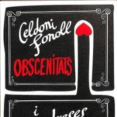 Libros de segunda mano: OBSCENITATS I TENDRESES (CATALÁN). Lote 199488896