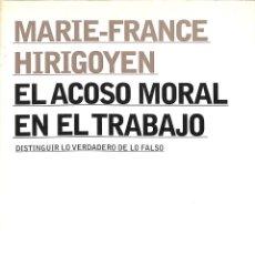 Libros de segunda mano: EL ACOSO MORAL EN EL TRABAJO. Lote 199488956