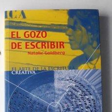 Libros de segunda mano: EL GOZO DE ESCRIBIR - NATALIE GOLDBERG . Lote 199508635
