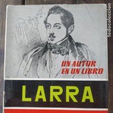 Libros de segunda mano: LARRA DE SIMON DE ATOCHA. COMPAÑIA BIIBLIOGRAFICA EAPAÑOLA. Lote 200526925
