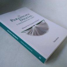 Libros de segunda mano: EL PARADIGMA DIGITAL Y SOSTENIBLE DEL LIBRO.. Lote 200877793