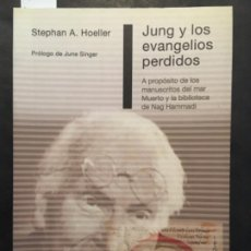 Libros de segunda mano: JUNG Y LOS EVANGELIOS PERDIDOS, STEPAHN A HOELLER. Lote 201234233