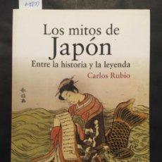 Libros de segunda mano: LOS MITOS DE JAPON, ENTRE LA HISTORIA Y LA LEYENDA, CARLOS RUBIO. Lote 201234515