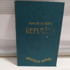 Libros de segunda mano: REFLEJOS. NOVELA. TRADUCCIÓN DE JOSEFINA R. SUAREZ. 1ª EDICION - JEAN DE LA BRETE, BIBL HOGAR. 1931. Lote 201314237