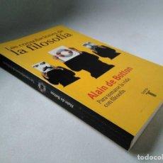 Libros de segunda mano: ALAIN DE BOTTON. LAS CONSOLACIONES DE LA FILOSOFÍA. PARA TOMARSE LA VIDA CON FILOSOFÍA.. Lote 201476825