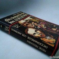 Libros de segunda mano: RENÉ REOUVEN. DICCIONARIO DE LOS ASESINOS.. Lote 201477005