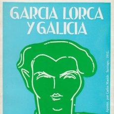Libros de segunda mano: GARCÍA LORCA Y GALICIA. GALERÍA SARGADELOS. FERROL, 1997. Lote 201664255