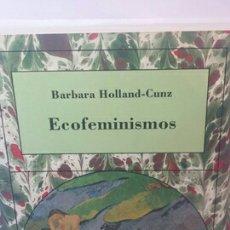 Libros de segunda mano: ECOFEMINISMOS DE BARBARA HOLLAND-CUNZ. Lote 203110058