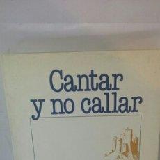 Libros de segunda mano: CANTAR Y NO CALLAR. UNA VOZ POR Y PARA ARAGON: JOSÉ A. LABORDETA. Lote 203155647