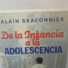 Libros de segunda mano: DE LA INFANCIA A LA ADOLESCENCIA DE ALAIN BRACONNIER. Lote 203216006
