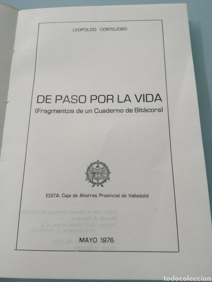 Libros de segunda mano: DE PASO POR LA VIDA. LEOPOLDO CORTEJOSO. VALLADOLID, 1976. - Foto 3 - 203778621