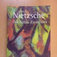 Libros de segunda mano: ASÍ HABLÓ ZARATUSTRA / FRIEDRICH NIETZSCHE / 11ª EDICIÓN 2008. ALIANZA. Lote 222419737