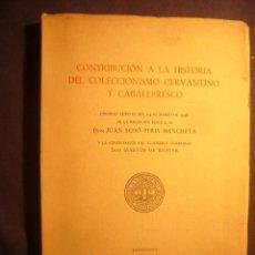 Libros de segunda mano: JUAN SEDO: -CONTRIBUCIÓN A LA HISTORIA DEL COLECCIONISMO CERVANTINO Y CABALLERESCO-(BARCELONA, 1945). Lote 204207018