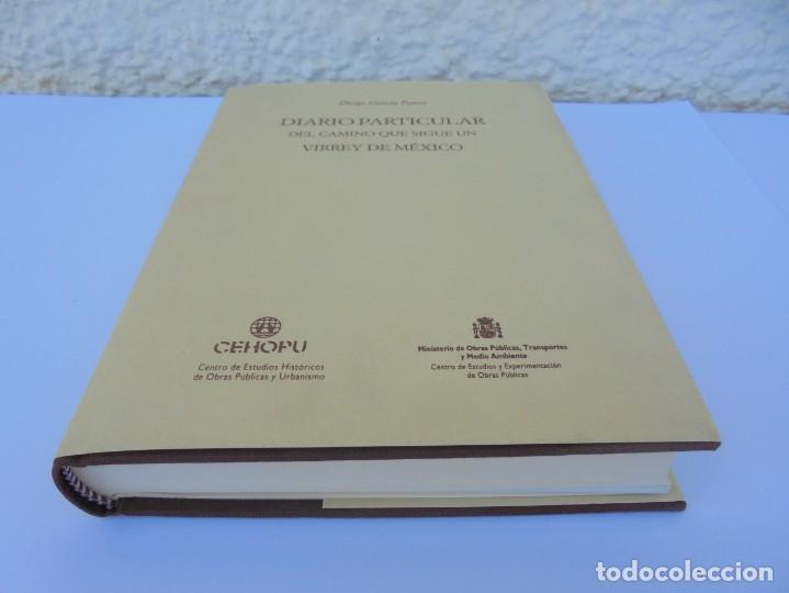 Libros de segunda mano: DIARIO PARTICULAR DEL CAMINO QUE SIGUE UN VIRREY DE MEXICO. DIEGO GARCIA PANES. CEHOPU. 1994 - Foto 3 - 205047815