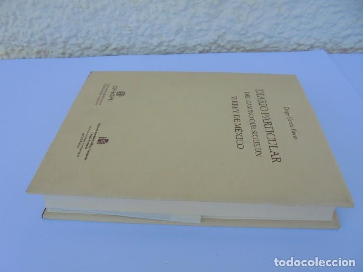 Libros de segunda mano: DIARIO PARTICULAR DEL CAMINO QUE SIGUE UN VIRREY DE MEXICO. DIEGO GARCIA PANES. CEHOPU. 1994 - Foto 4 - 205047815