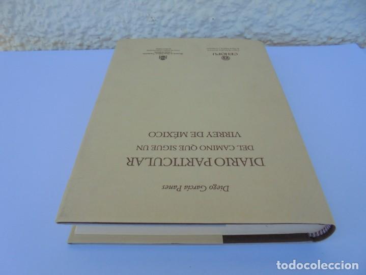 Libros de segunda mano: DIARIO PARTICULAR DEL CAMINO QUE SIGUE UN VIRREY DE MEXICO. DIEGO GARCIA PANES. CEHOPU. 1994 - Foto 5 - 205047815