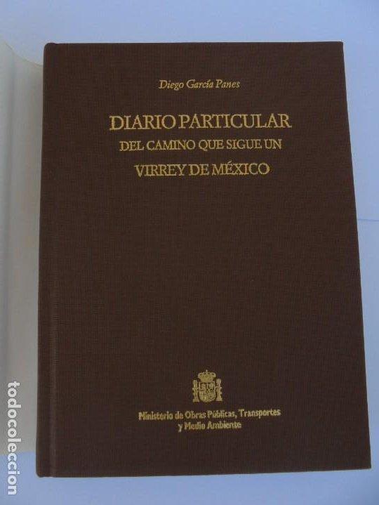 Libros de segunda mano: DIARIO PARTICULAR DEL CAMINO QUE SIGUE UN VIRREY DE MEXICO. DIEGO GARCIA PANES. CEHOPU. 1994 - Foto 7 - 205047815