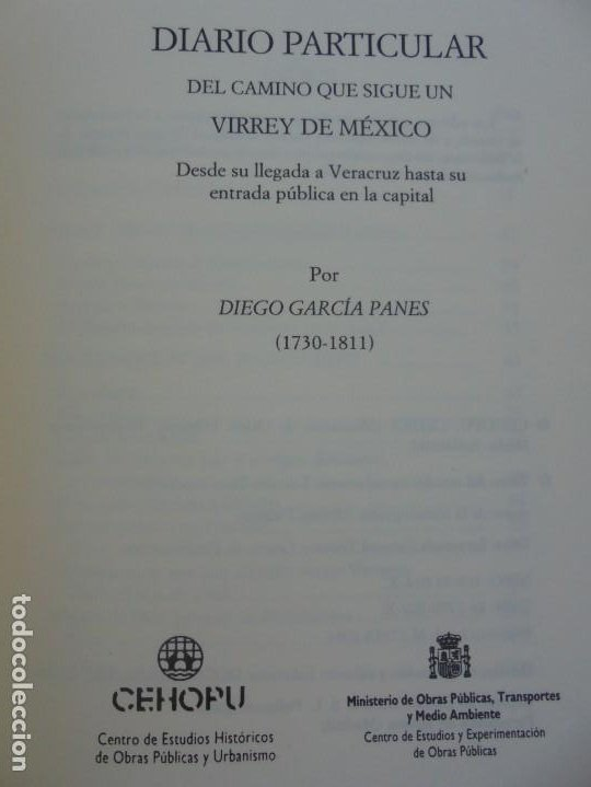 Libros de segunda mano: DIARIO PARTICULAR DEL CAMINO QUE SIGUE UN VIRREY DE MEXICO. DIEGO GARCIA PANES. CEHOPU. 1994 - Foto 8 - 205047815