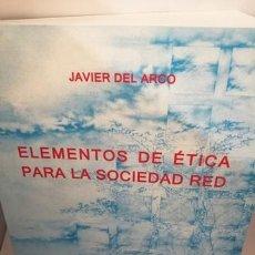 Libros de segunda mano: ELEMENTOS DE ÉTICA PARA LA SOCIEDAD RED. Lote 205084827