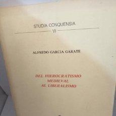 Libros de segunda mano: DEL HIEROCRATISMO MEDIEVAL AL LIBERALISMO (SUBRAYADOS EN PRIMERAS 65 PAGINAS). Lote 205147742