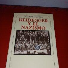 Libros de segunda mano: HEIDEGGER Y EL NAZISMO. VICTOR FARIAS. MUCHNIK EDITORES 1989. Lote 205168361