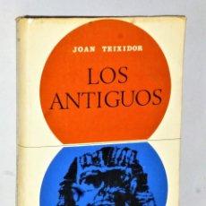 Libros de segunda mano: LOS ANTIGUOS. Lote 205168771