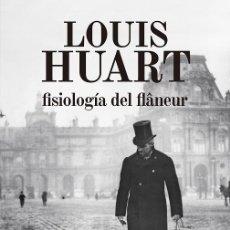 Libros de segunda mano: FISIOLOGÍA DEL FLANÊUR. Lote 205525902