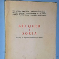 Libros de segunda mano: BECQUER Y SORIA. HOMENAJE EN EL PRIMER CENTENARIO DE SU MUERTE. Lote 205559288