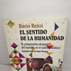 Libros de segunda mano: EL SENTIDO DE LA HUMANIDAD DE DARIO RENZI. Lote 205650040