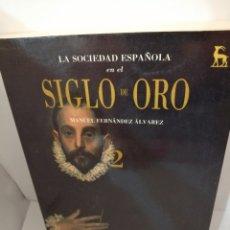 Libros de segunda mano: LA SOCIEDAD ESPAÑOLA EN EL SIGLO DE ORO, TOMO II. Lote 205832982