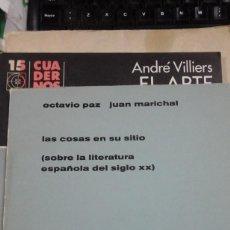 Libros de segunda mano: LAS COSAS EN SU SITIO (SOBRE LA LITERATURA ESPAÑOLA DEL SIGLO XX) (MÉXICO, 1968). Lote 205848703