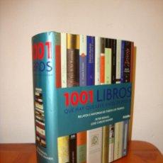 Libros de segunda mano: 1001 LIBROS QUE HAY QUE LEER ANTES DE MORIR - MUY BUEN ESTADO. Lote 205868060