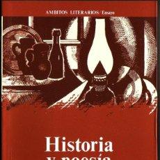 Libros de segunda mano: HISTORIA Y POESÍA. JOSÉ LUIS CANO. ANTHROPOS, 1992, BARCELONA. Lote 206253407