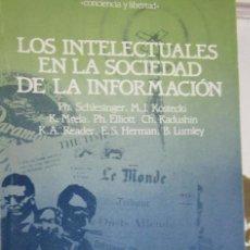Libros de segunda mano: LOS INTELECTUALES EN LA SOCIEDAD DE LA INFORMACION. BARCELONA. ANTHROPOS, ED. BARCELONA, 1987.. Lote 206254726