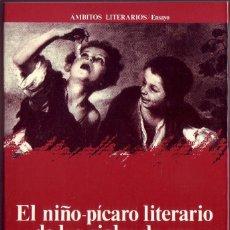 Libros de segunda mano: EL NIÑO-PÍCARO LITERARIO DE LOS SIGLOS DE ORO. ANTONIO A.GÓMEZ YEBRA, ÁNTHROPOS , 1988. Lote 206410282