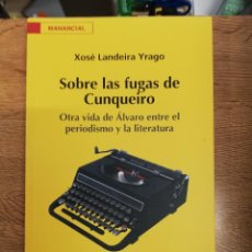 Libros de segunda mano: SOBRE LAS FUGAS DE CUNQUEIRO. XOSÉ LANDEIRA YRAGO. Lote 207147428
