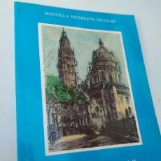 Libros de segunda mano: MENUDENCIAS MANUELA HERREJON NICOLÁS PENSAMIENTOS Y EFEMERIDES. Lote 207206918