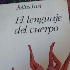 Libros de segunda mano: JULIUS FAST EL LENGUAJE DEL CUERPO KAIROS ENSAYOS. Lote 207225171