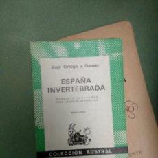 Libros de segunda mano: ESPAÑA INVERTEBRADA - JOSÉ ORTEGA Y GASSET - COLECCIÓN AUSTRAL. Lote 207230083