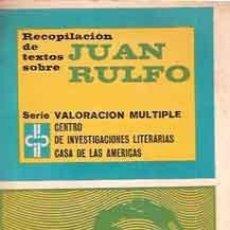 Libros de segunda mano: RECOPILACIÓN DE TEXTOS SOBRE JUAN RULFO - ARENAS, REINALDO; PONIATOWSKA, ELENA; COUFFON, CLAUDE Y OT. Lote 207231407