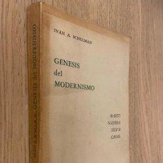 Libros de segunda mano: GÉNESIS DEL MODERNISMO - MARTÍ, NÁJERA, SILVA, CASAL - SCHULMAN, IVAN A. - 1966. Lote 207231928