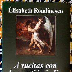 Libros de segunda mano: ELISABETH ROUDINESCO . A VUELTAS CON LA CUESTIÓN JUDÍA . ANAGRAMA. Lote 207342645